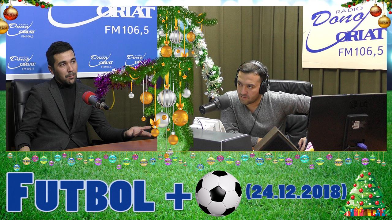 Futbol + (24.12.2018)