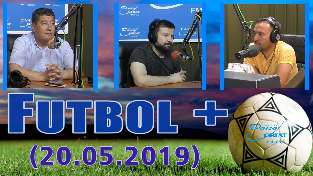 Futbol + (20.05.2019)